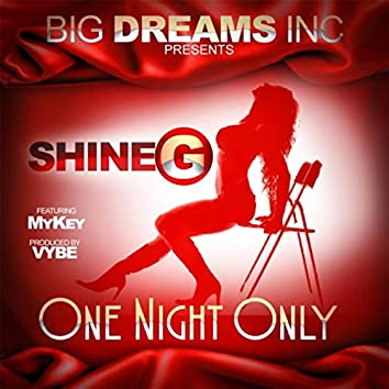 One Night Only (feat. Mykey)