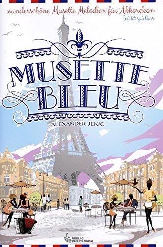 Musette bleu - arrangiert für Akkordeon [Noten / Sheetmusic] Komponist: JEKIC ALEXANDER