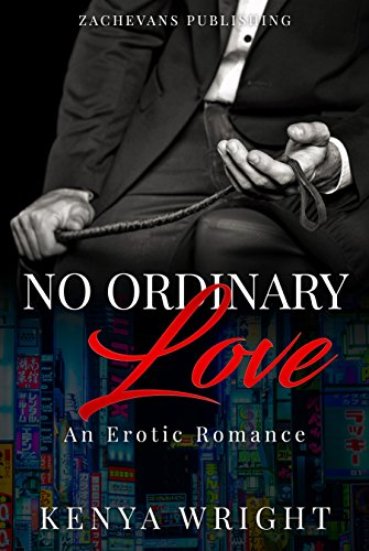 No Ordinary Love: An Interracial Erotic Romance