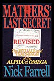 Mathers' Last Secret REVISED - The Rituals and Teachings of the Alpha et Omega