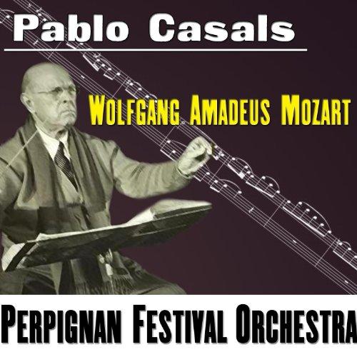 Perpignan Festival Orchestra Wolfgang Amadeus Mozart