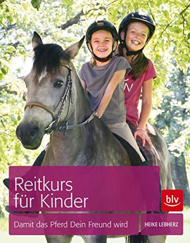 Reitkurs für Kinder: Damit das Pferd Dein Freund wird