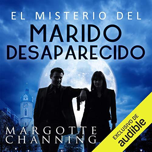 El Misterio del Marido Desaparecido (Narración en Castellano) audiobook cover art
