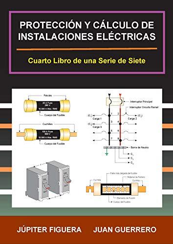 PROTECCIÓN DE INSTALACIONES ELÉCTRICAS (INSTALACIONES ELÉCTRICAS RESIDENCIALES nº 4)