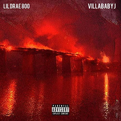 Lil Drae 800 feat. VillaBabyJ