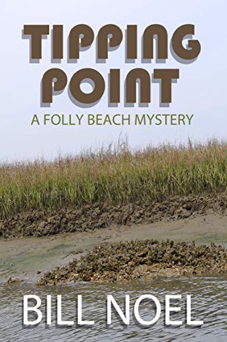 Tipping Point (A Folly Beach Mystery) by [Bill Noel]