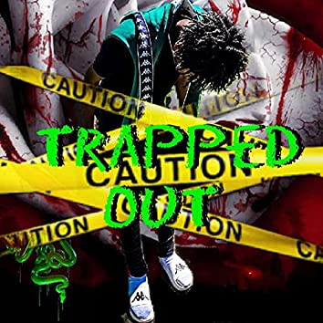 Trapped Out