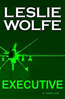 Executive: A Thriller by [Leslie Wolfe]