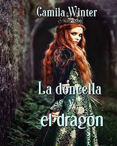 La doncella y el dragón: amor y aventuras medievales (Montfault)