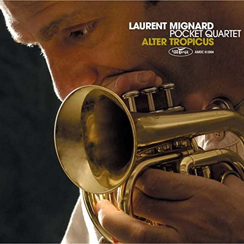 Laurent Mignard Pocket Quartet