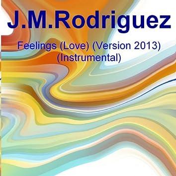 Feelings (Love) [Version 2013 Instrumental]