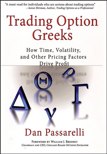 Trading Option Greeks: How Time, Volatility, and Other Pricing Factors Drive Profit (Bloomberg Financial Book 35) (English Edition)
