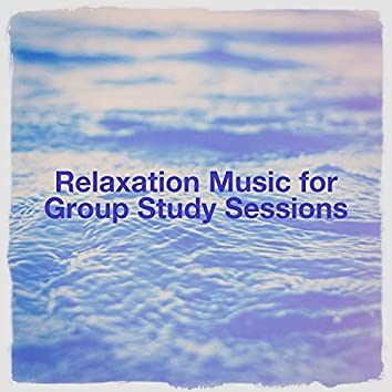 Relaxation Music for Group Study Sessions