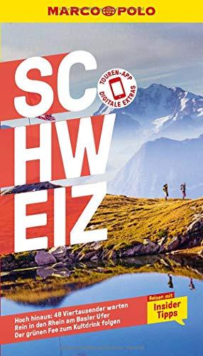MARCO POLO Reiseführer Schweiz: Reisen mit Insider-Tipps. Inklusive kostenloser Touren-App