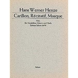 Carillon, Récitatif, Masque: Trio für Mandoline, Gitarre und Harfe. Mandoline, Gitarre und Harfe. Partitur und Stimmen.