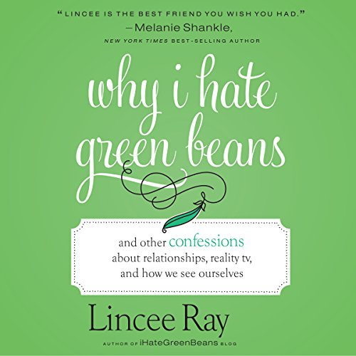Why I Hate Green Beans audiobook cover art