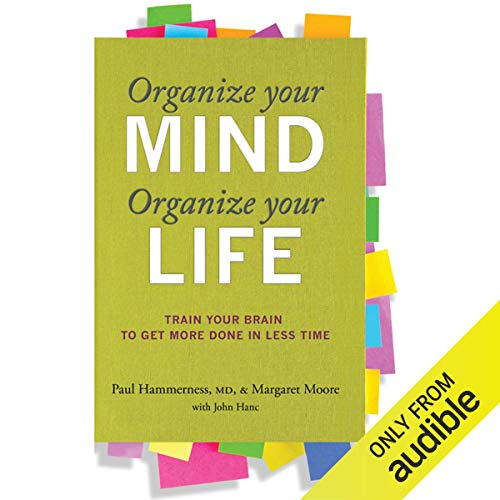 Organize Your Mind, Organize Your Life cover art