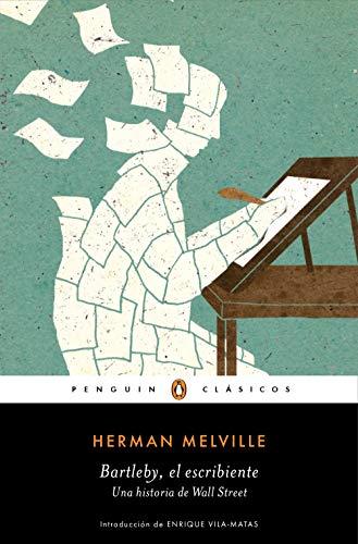 Bartleby, el escribiente: Una historia de Wall Street eBook ...