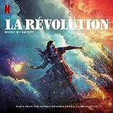 La Révolution (Music from the Netflix Original Series)