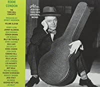 The Town Hall Concerts, Vol. 11 by EDDIE CONDON (1996-05-03)