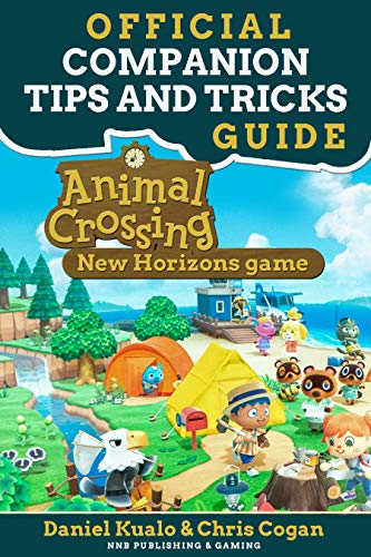 Official Companion Tips And Tricks Guide: Animal Crossing New Horizons Game (Animal Crossing New Horizons Guides) (English Edition)