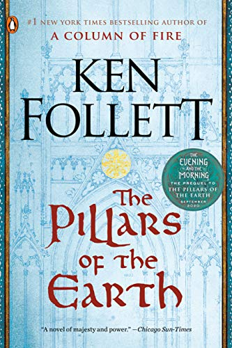 The Pillars of the Earth: A Novel (Kingsbridge Book 1) (