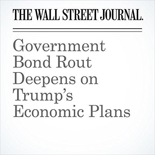 Government Bond Rout Deepens on Trump's Economic Plans cover art