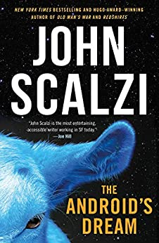 The Android's Dream by [John Scalzi]