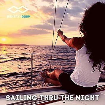 Sailing Thru The Night