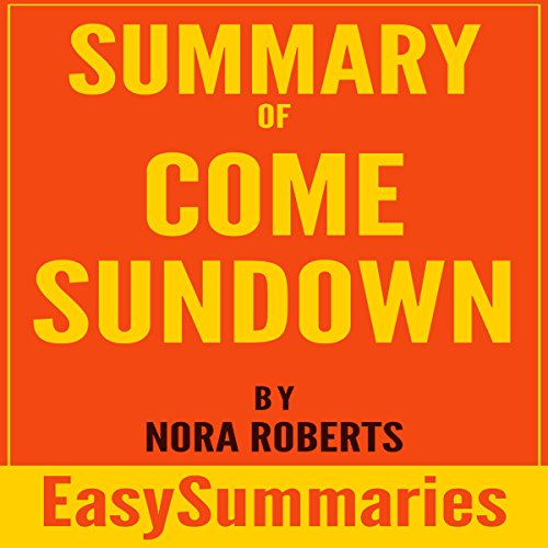 Summary of Come Sundown by Nora Roberts Titelbild