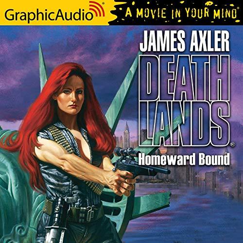Homeward Bound Audiobook By James Axler cover art
