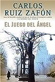 El Juego del Ángel / The Angel's Game (Spanish Edition)