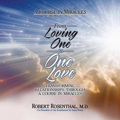 From Loving One to One Love Audiobook By Robert Rosenthal cover art