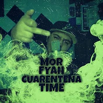 Cuarentena Time
