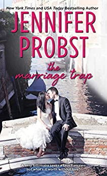 The Marriage Trap (The Billionaire Marriage Book 2) by [Jennifer Probst]