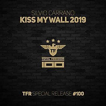 Kiss My Wall (2019 Remix)