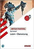 STARK Abitur-Training - Latein Übersetzung (STARK-Verlag - Training)