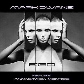 Ego (feat. Annastacia Monroe)