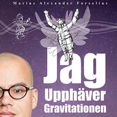 Marius Alexander Forselius feat. Frans Liljenroth & Dr. Sounds