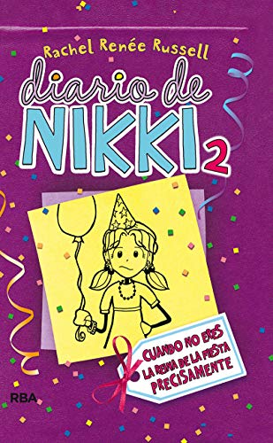 Diario de Nikki 2: Crónicas de una chica que no es precisamente la reina de la fiesta