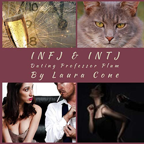 INFJ & INTJ: Dating Professor Plum audiobook cover art