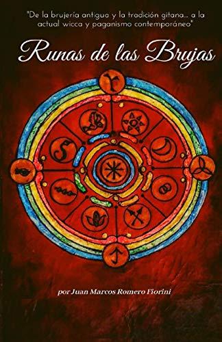 Runas de las Brujas: Oráculo de 8 y 13 Runas (Spanish Edition)