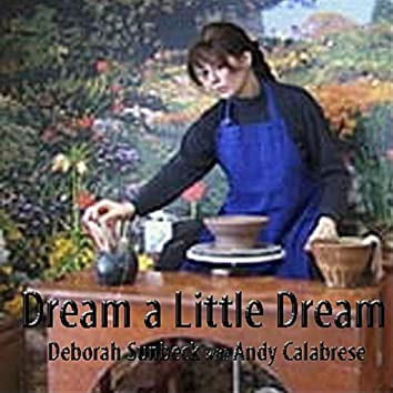 Dream a Little Dream of Me (feat. Andy Calabrese)