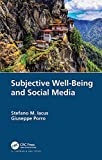 Subjective Well-Being and Social Media (English Edition)