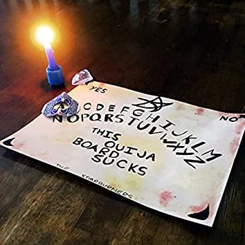 This Ouija Board Sucks