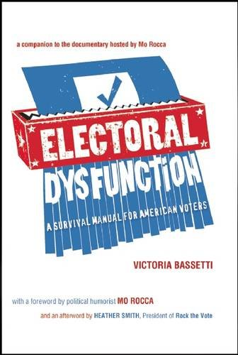 Image of Electoral Dysfunction: A Survival Manual for American Voters