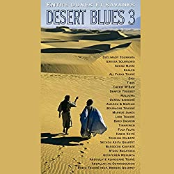 Desert Blues 3 / Entre Dunes et Savanes