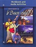 ¡Buen viaje! Level 3, Workbook and Audio Activities (GLENCOE SPANISH)