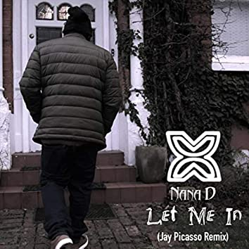 Let Me In (Jay Picasso Remix)