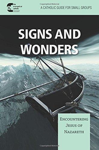 Signs and Wonder: Encountering Jesus of Nazareth